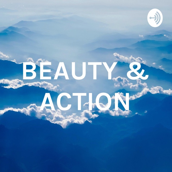 BEAUTY & ACTION