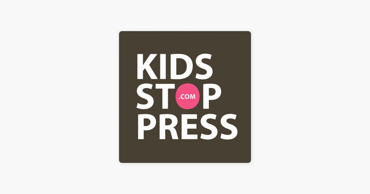 Kidsstoppress on Apple Podcasts