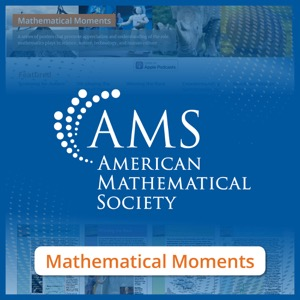 Mathematical Moments from the American Mathematical Society