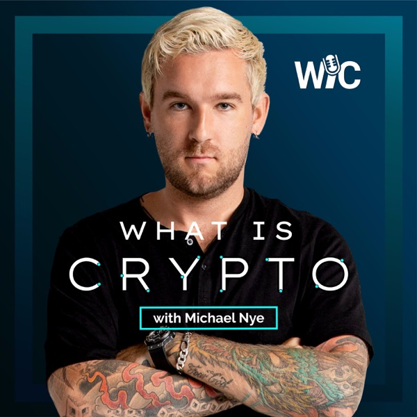 What is Crypto w/ Michael Nye