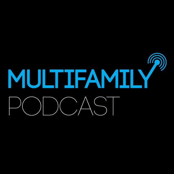 MultiFamily Podcast