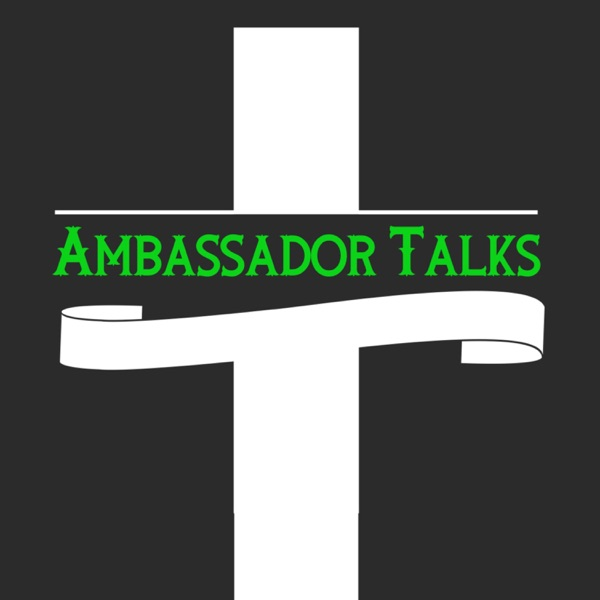 Ambassador Talks