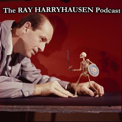 The Ray Harryhausen Podcast