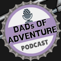 DADs of Adventure Podcast podcast