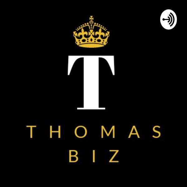 Thomas Business Podcast