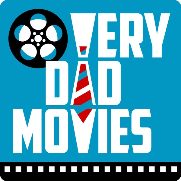 Very Dad Movies Podcast