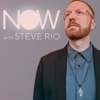Podcast cover art for NOW with Steve Rio