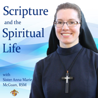 Scripture and the Spiritual Life podcast