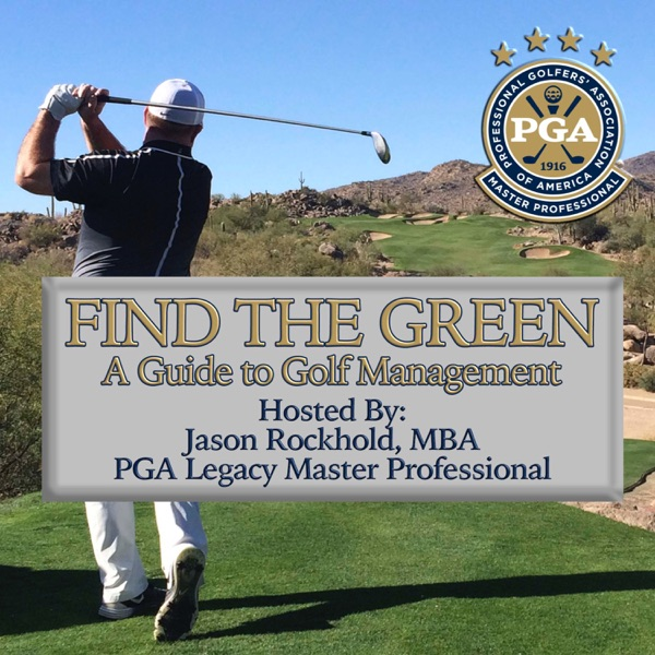 Find the Green : A Guide to Golf Management