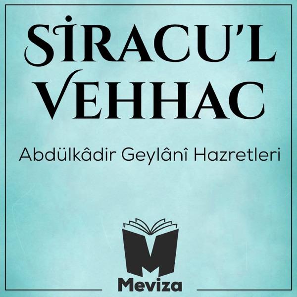 Siracul Vehhac - Abdulkadir Geylani Hazretleri - Meviza