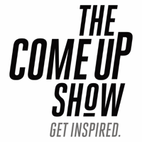 The Come Up Show podcast