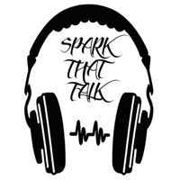 Spark That Talk Podcast podcast