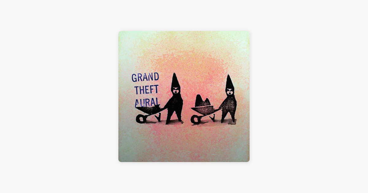 Grand Theft Aural on Apple Podcasts
