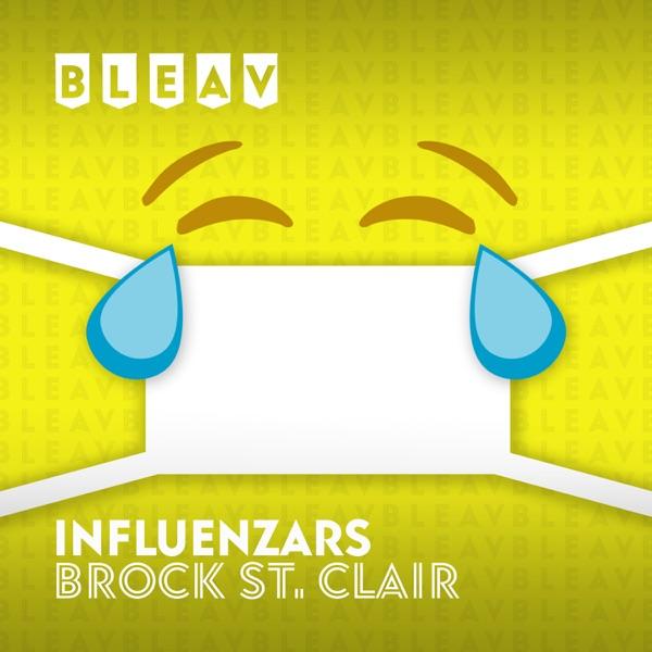 Bleav in Influenzars
