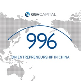996 Podcast by GGV Capital on Apple Podcasts