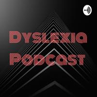 Dyslexia Podcast podcast