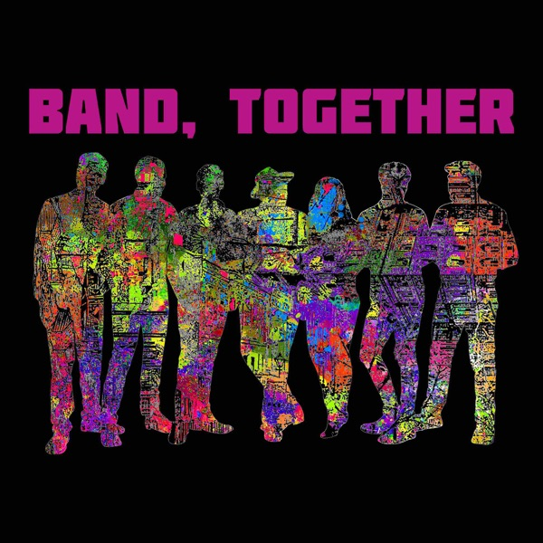 Band, Together