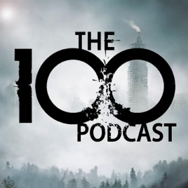 The 100 Podcast: A Show About CW's Sci-Fi Series on Apple Podcasts