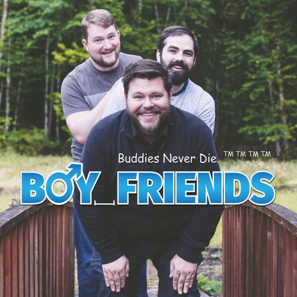 Boy Friends' Podcast