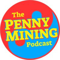 Penny Mining Podcast podcast