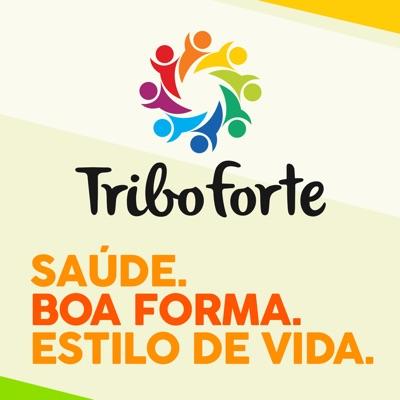 Tribo Forte Podcast: Saúde. Boa Forma. Estilo De Vida!:Rodrigo Polesso