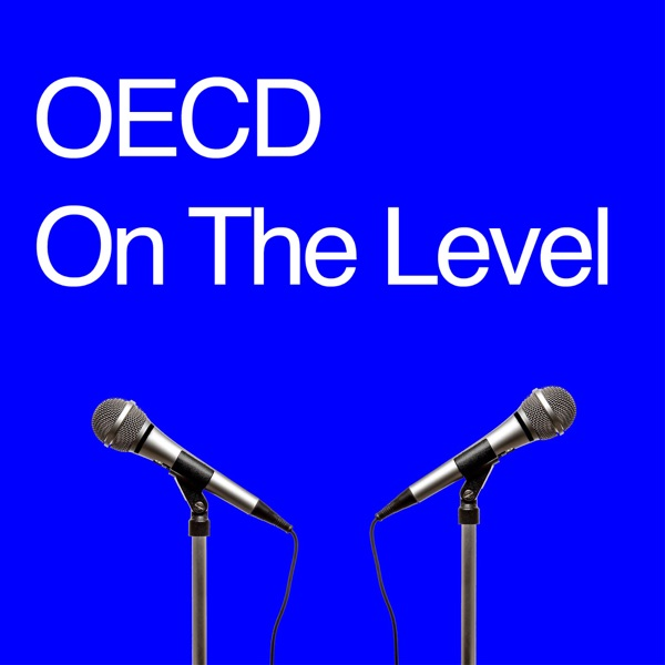 OECD On the Level Podcast