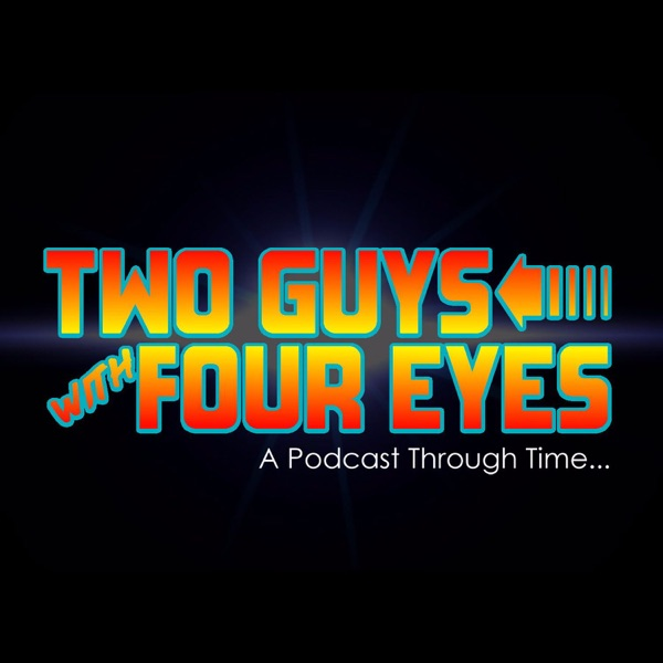 Two Guys with Four Eyes