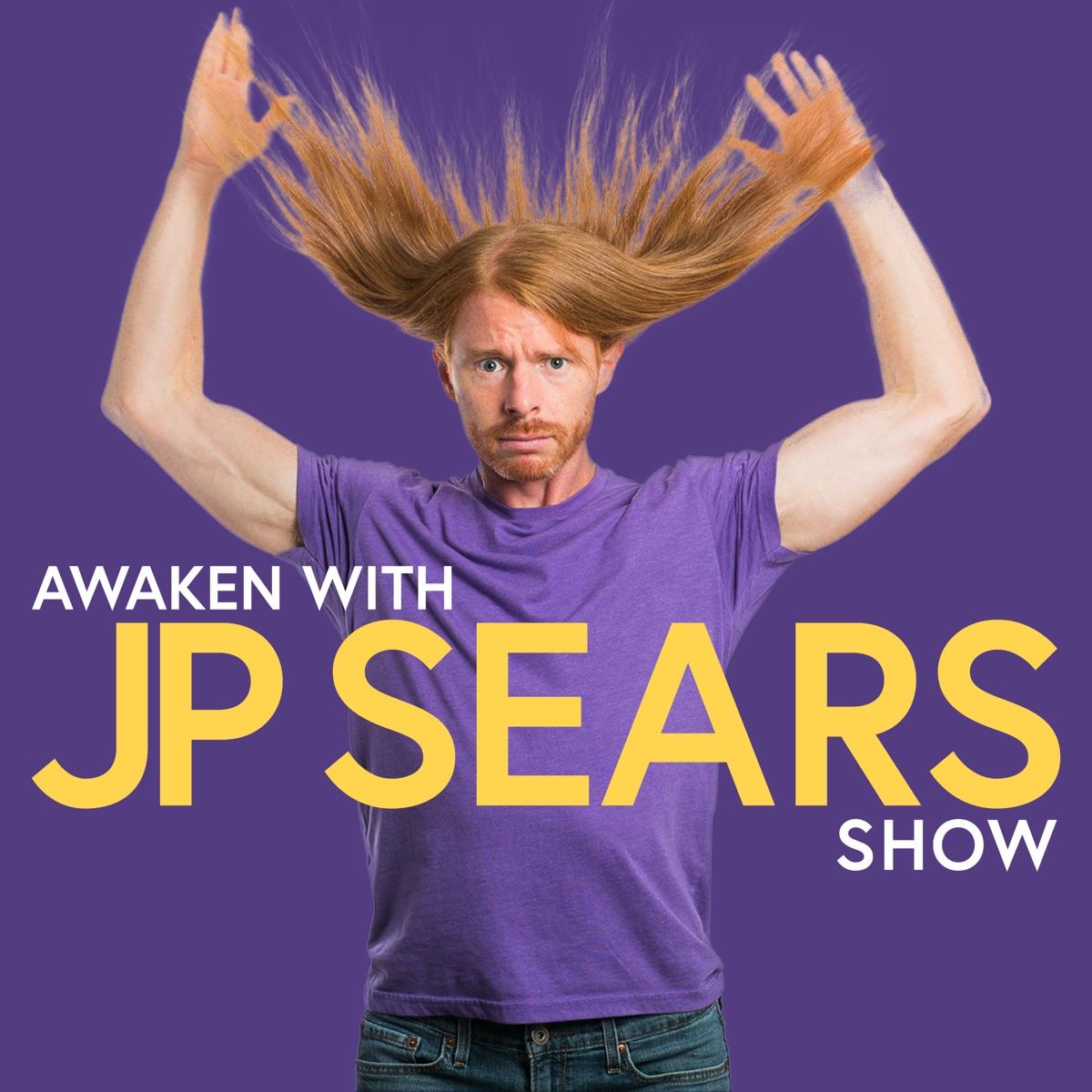 Awaken With JP Sears Show