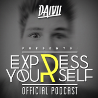DAIVII - EXPRESS YOURSELF podcast