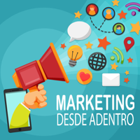 Marketing Desde Adentro podcast