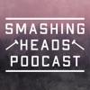Smashing Heads Podcast artwork