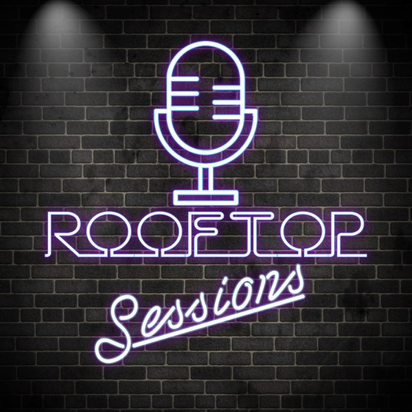 Rooftop Sessions Podcast