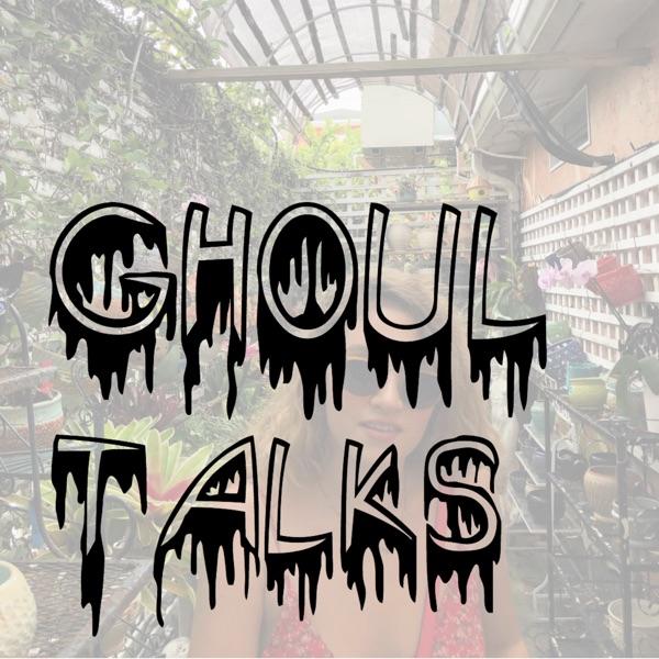 Ghoul Talks