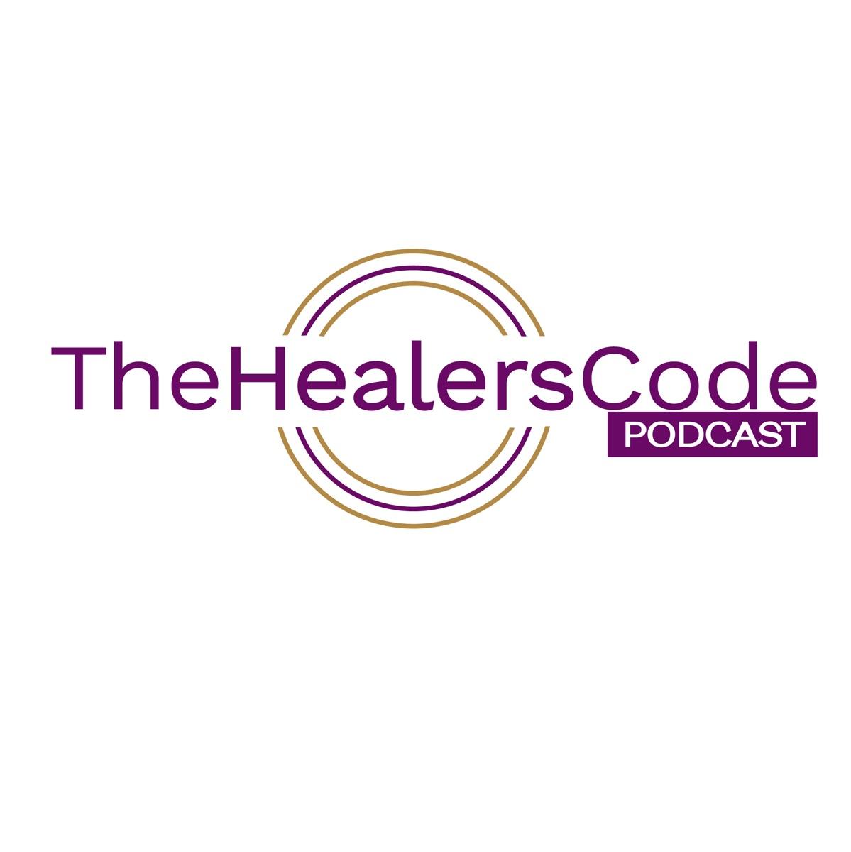 The Healer's Code Podcast