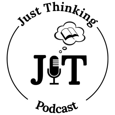 Just Thinking Podcast:Darrell Harrison