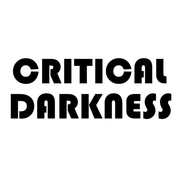 Critical Darkness