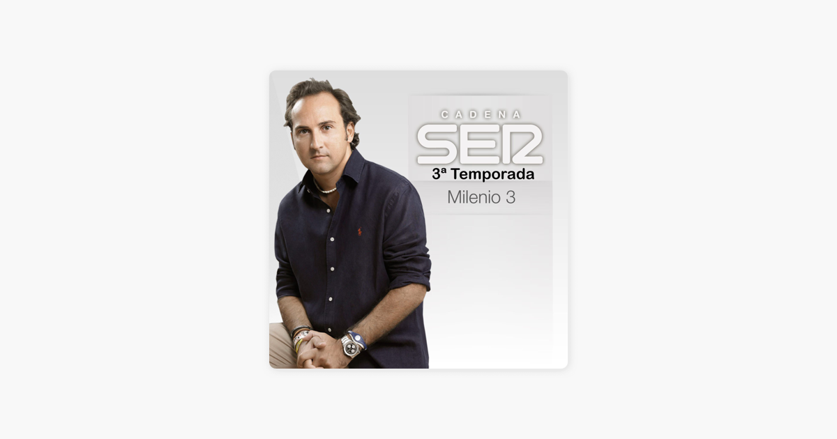 MILENIO 3 (3ª Temporada) on Apple Podcasts