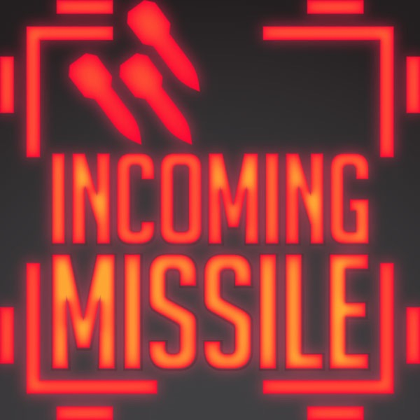 Incoming Missile Podcast