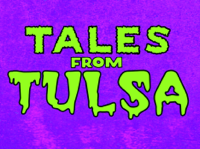 Tales From Tulsa podcast