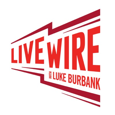 Live Wire with Luke Burbank