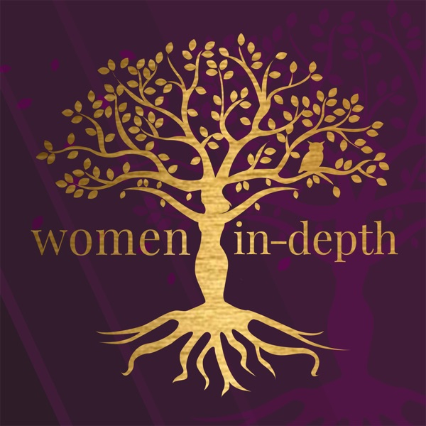 Women In-Depth:  Conversations about the Inner Lives of Women