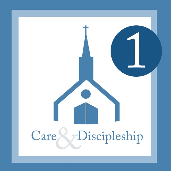 Care and Discipleship Level 1