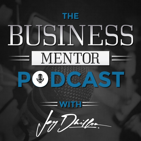 Business Mentor Podcast – Podcast – Podtail