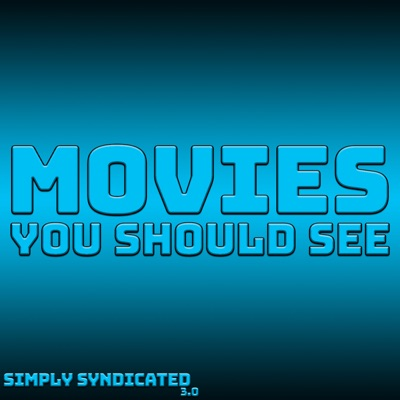 Movies You Should See:Simply Syndicated