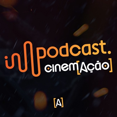 Podcast Cinem(ação):Cinem(ação)