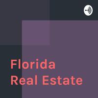 Florida Real Estate podcast