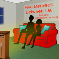 Five Degrees Between Us podcast
