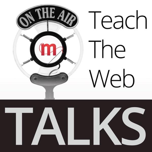 Teach the Web Podcast