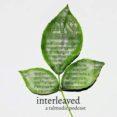 Interleaved: A Talmudic Podcast