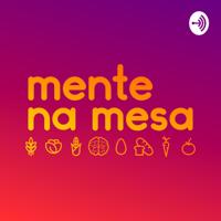 Mente na Mesa podcast
